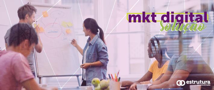 Marketing Digital é solução para empresas de tecnologia conversarem com seu público-alvo