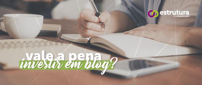 Sua empresa precisa de um blog: entenda as vantagens